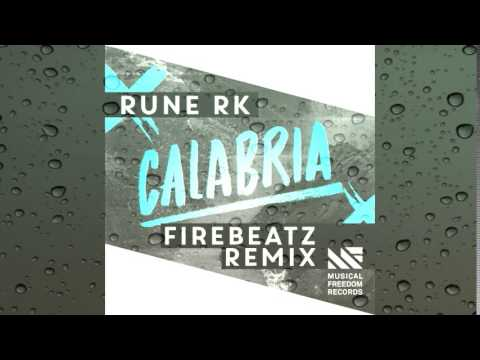 Rune RK - Calabria (Firebeatz Remix) (+ Download Link)