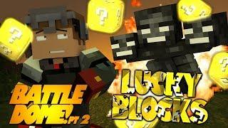 """Minecraft LUCKY BLOCK MOD BATTLEDOME! """"WITHER BOSS!?"""" Pt 2 (Modded Battledome)"""