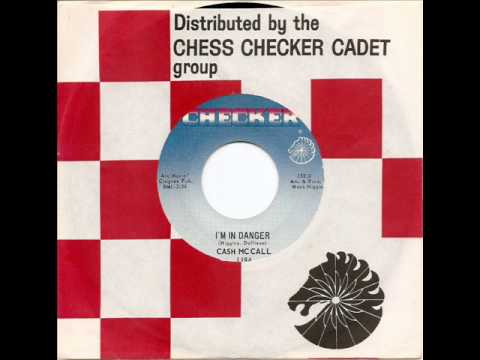 CASH McCALL - I'm In Danger