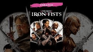 The Iron Lady - The Man with the Iron Fists (Unrated Extended Edition)