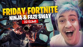 Ninja Drops 22 Elims In Friday Fortnite With Faze Sway!