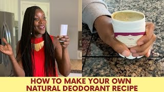 How to Make Your Own Chemical Free Natural Deodorant Recipe