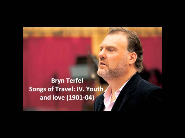 """Bryn Terfel: The complete """"Songs of travel"""" (Williams)"""