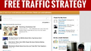 How to Get Plenty of Free Traffic Through Social Media (Linked In Used in This Training)