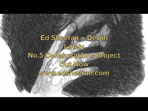 Ed Sheeran - Lately