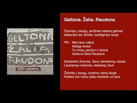 Andrius Mamontovas - Geltona Zalia Raudona