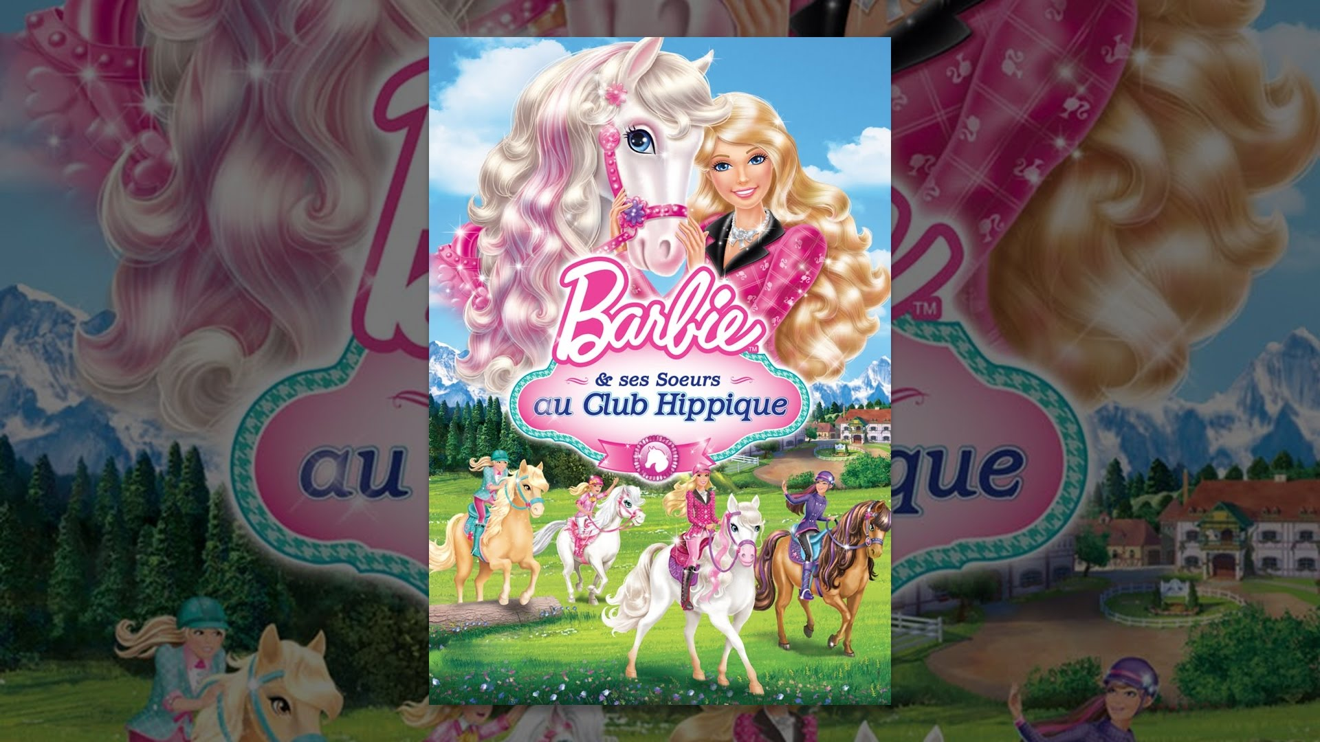 Barbie ses soeurs au club hippique vf youtube - Barbie club hippique ...