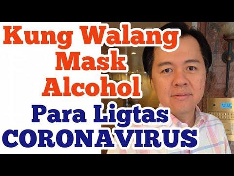 Walang Mask, Alcohol at Pang-Gamot: Tips Para Ligtas sa Coronavirus - Payo ni Doc Willie Ong #860