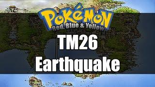 Pokemon Red/Blue/Yellow - Where to get TM26 Earthquake