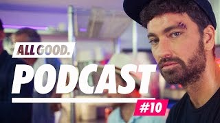 ALL GOOD PODCAST #10 - Marteria