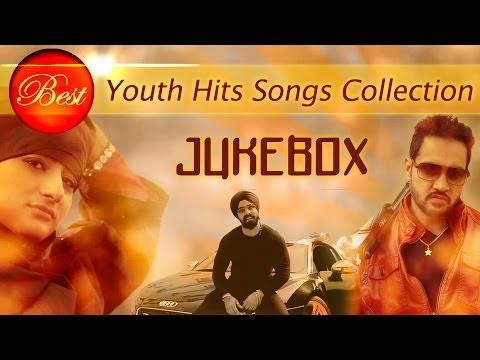 Top 10 Punjabi Hit Youth Songs Collection - Jukebox | New Punjabi...