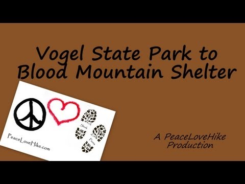 Vogel State Park to Blood Mountain Shelter