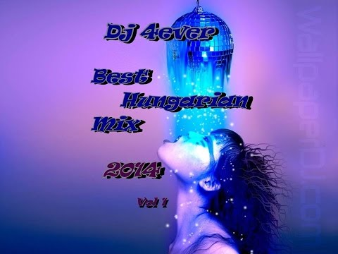 Dj 4ever_Best Hungarian Mix_2014