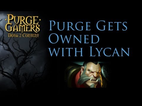 Dota 2 Purge gets owned with Lycan