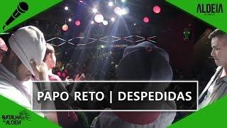 Papo Reto | Despedidas das batalhas (Choice, Dudu, César, Orochi, Olhinho, Krawk, Kauan)  BDA 2 ANOS