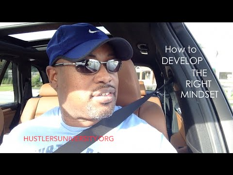 How To Develop The Right Mindset