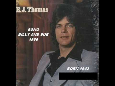 B J Thomas - Billy And Sue