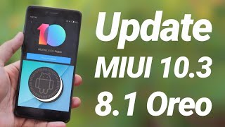 MIUI 10.3 Oreo on Redmi Note 4 | Install & Review