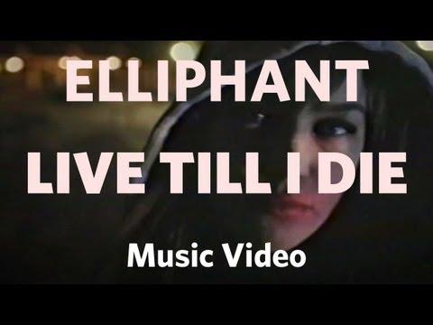 Elliphant -  Till I Die