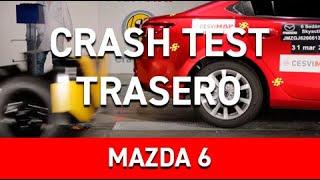 Crash Test Trasero Mazda 6