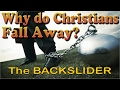 [Why do so many Christians fall away from God?]