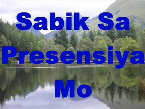 Faith Music Manila - Sabik Sa Presensya