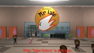 The Adventures Of Mr. Late (V0.5)
