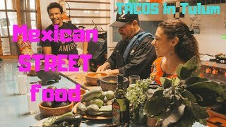 Mexican STREET food | Cooking TACOS in Tulum