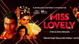 Miss Lovely - Miss Lovely Public Review | Hindi Movie | Nawazuddin Siddiqui, Niharika Singh, Anil George