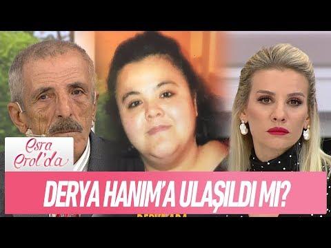 Derya Hanım'a ulaşıldı mı? - Esra Erol'da 2 Şubat 2018