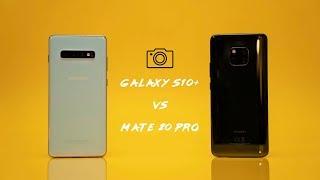Samsung Galaxy S10 Plus vs Mate 20 Pro - Camera Comparison!