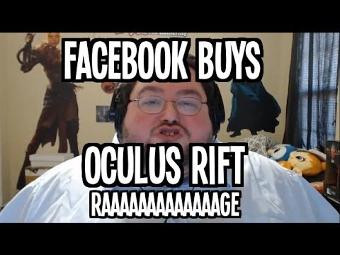 FACEBOOK BUYS OCULUS RIFT!