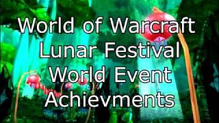 World of Warcraft World Events Lunar Festival Achiev: ELDERS OF THE DUNGEONS PT2.