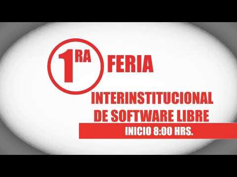 Feria Interinstitucional de Software Libre y Congreso nacional de Software Libre