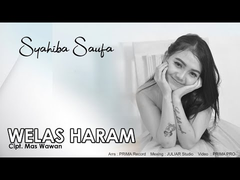 Download Syahiba Saufa - Welas Haram    Mp4 baru