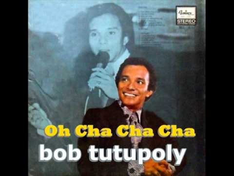 Bob Tutupoli - Oh Cha Cha Cha (1977) video