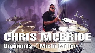 Chris McBride Drum Cover |  Diamonds Micki Miller