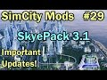 SimCity 5 (2013) Mods #29 â–ºSkyePack 3.1 (PC & MAC)â—€ [REVIEW]