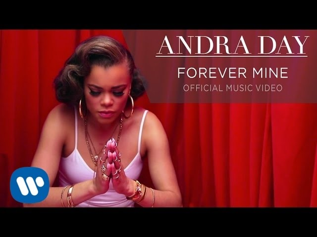 Andra Day - Forever Mine [OFFICIAL MUSIC VIDEO]