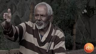 ዉሎ የእድሜ ባለ ፀጋዉ አዛዉንት የሰፈር የፅዳት ባለሙያ /Sunday With EBS Welo Amazing Story Of An Older Gentleman