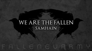 Watch We Are The Fallen Samhain video