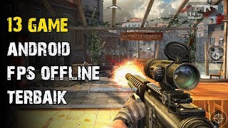 13 Game Android FPS Offline Terbaik I Best Adnroid FPS Offline Games 2018