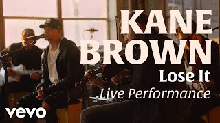 Lose It Official Live Performance Vevo X Kane Brown