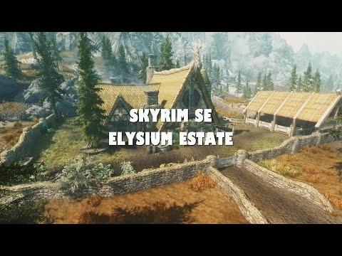 Skyrim SE Mods: Elysium Estate Player Home
