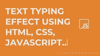 Text Typing Effect Using HTML, CSS, JavaScript