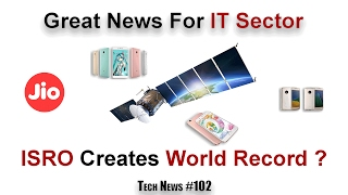#102 Jio Effect, Samsung S8, Govt Hike Investment In IT, ISRO Set to Launch 104 Satellites,