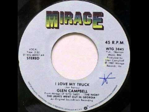 Glen Campbell - I Love My Truck