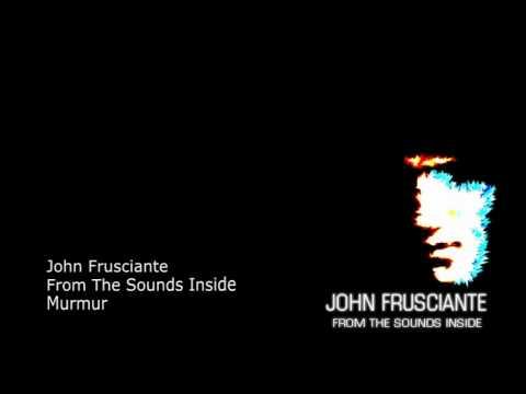John Frusciante - Murmur