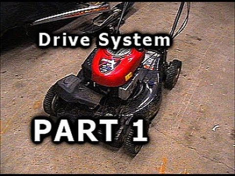 6.75 Craftsman Self Propelled Mower Drive Problems: PART 1 of 2