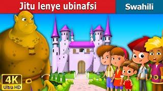 Jitu lenye ubinafsi   Hadithi za Kiswahili   Katuni za Kiswahili   Swahili Fairy Tales